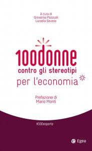 Copertina di '100 donne contro gli stereotipi per l'economia'