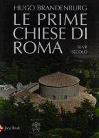 Le prime chiese di Roma