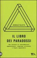 Il libro dei paradossi - Falletta Nicholas