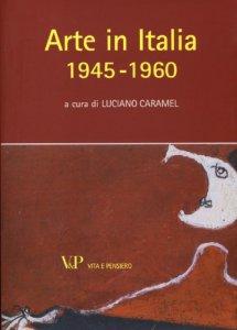 Copertina di 'Arte in Italia 1945-1960'
