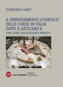 Copertina di 'Il rinnovamento liturgico delle chiese in Italia dopo il Vaticano II'