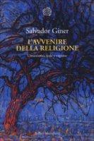 L' avvenire della religione - Salvador Giner