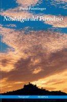 Nostalgia del paradiso - Pointinger Piero