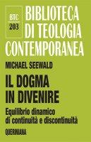 Il dogma in divenire - Michael Seewald