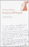 Il mistero dell'iniquità - Helwys Thomas