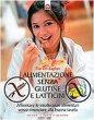 Alimentazione senza glutine e latticini