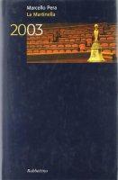 La Martinella 2003 - Pera Marcello