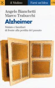 Copertina di 'Alzheimer. Malato e familiari di fronte alla perdita del passato'