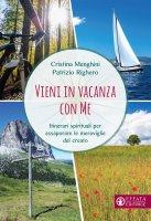 Vieni in vacanza con me - Cristina Menghini, Patrizio Righero