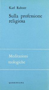 Copertina di 'Sulla professione religiosa'