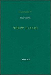 Copertina di '«Otium» e culto'