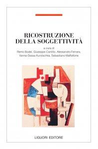 Copertina di 'Ricostruzione della soggettività Reconstruction of Subjectivity Rekonstruktion der Subjektivität'