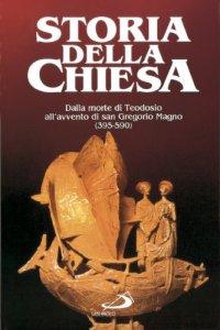 Copertina di 'Dalla morte di Teodosio all'avvento di San Gregorio Magno (395 - 590) [vol_4]'