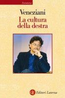 La cultura della destra - Marcello Veneziani