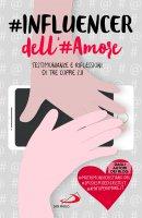 #INFLUENCER dell'#Amore - Antonio De Rosa, Roberto Reis, Pietro Antonicelli