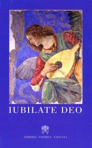 Copertina di 'Iubilate Deo. Cantus gregoriani faciliores - Editio altera'