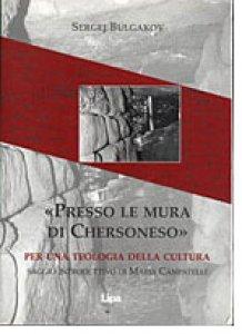 Copertina di 'Presso le mura di Chersoneso. Per una teologia della cultura'