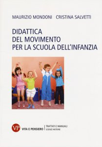 Copertina di 'Didattica del movimento per la scuola dell'infanzia.'