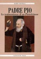 Padre Pio. La testimonianza di Pitrelcinese - Mario Crovella
