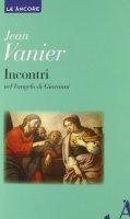 Incontri - Vanier Jean