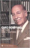 Caro Bompiani. Lettere con l'editore
