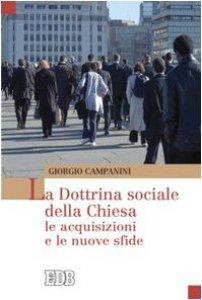 Copertina di 'La dottrina sociale della Chiesa: le acquisizioni e le nuove sfide'