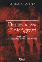 Dante Campori e Flavio Agresti. 1943-1944. La resistenza a nord di Grosseto - Scapin Patrizia