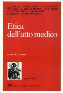 Copertina di 'Etica dell'atto medico'