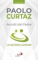 Accolti dal Padre - Paolo Curtaz