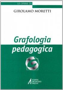 Copertina di 'Grafologia pedagogica'