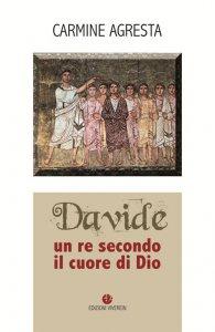 Copertina di 'Davide. Un re secondo il cuore di Dio'