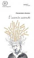 L' avvenire avvenuto - Savoia Francesca