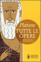Tutte le opere. Testo greco a fronte. Ediz. integrale - Platone
