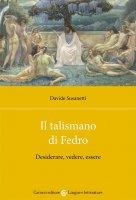 Il talismano di Fedro - Davide Susanetti