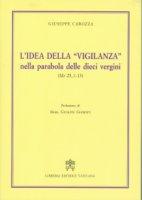 """L'idea della """"vigilanza"""" nella parabola delle dieci vergini (Mt 25,1-13) - Giuseppe Carozza"""