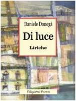 Di luce - Donegà Daniele