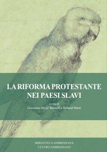 Copertina di 'La riforma protestante nei Paesi slavi'