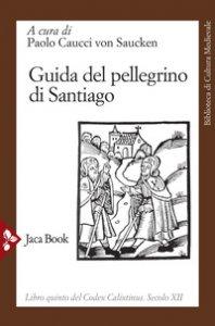 Copertina di 'Guida del pellegrino di Santiago'