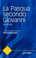 La Pasqua secondo Giovanni - Marida Nicolaci