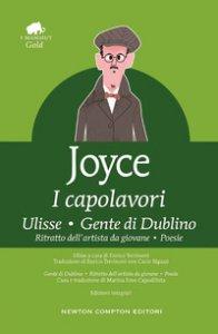 Copertina di 'I capolavori: Ulisse-Gente di Dublino-Ritratto dell'artista da giovane-Poesie. Ediz. integrale'