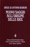 Nuovo saggio sull'origine delle idee [vol_4] - Rosmini Antonio