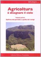 L'ecologist italiano. Agricoltura è disegnare il cielo