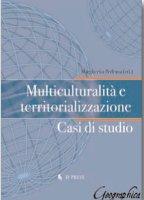 Multiculturalità e territorializzazione - Pedrana Margherita