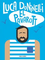 El Pavarott - Luca Doninelli