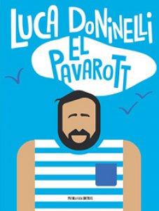 Copertina di 'El Pavarott'