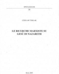 Copertina di 'Le ricerche marxiste su Gesù di Nazareth'
