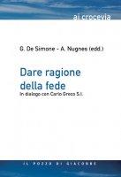 Dare ragione alla fede - Giuseppina De Simone, Armando Nugnes
