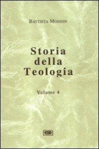 Copertina di 'Storia della teologia [vol_4]'
