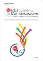 Ripensare la comunicazione - Fabio Pasqualetti