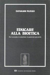 Copertina di 'Educare alla bioetica'